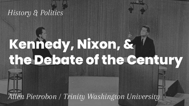 Image for Kennedy, Nixon, & the Debate of the Century webinar